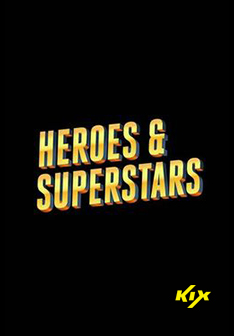 Heroes and Superstars