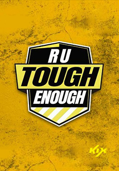 R U Tough Enough: Toughest Redefined