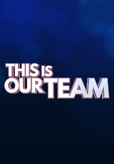 This Is Our Team