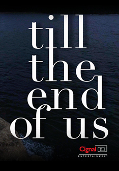 Advocasine: Till The End Of Us